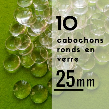 Cabochon rond - 25 x 25 mm - En lot de 10